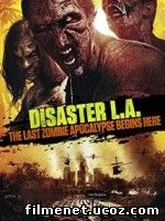 DISASTER L.A – APOCALYPSE L.A 2014 ONLINE SUBTITRAT